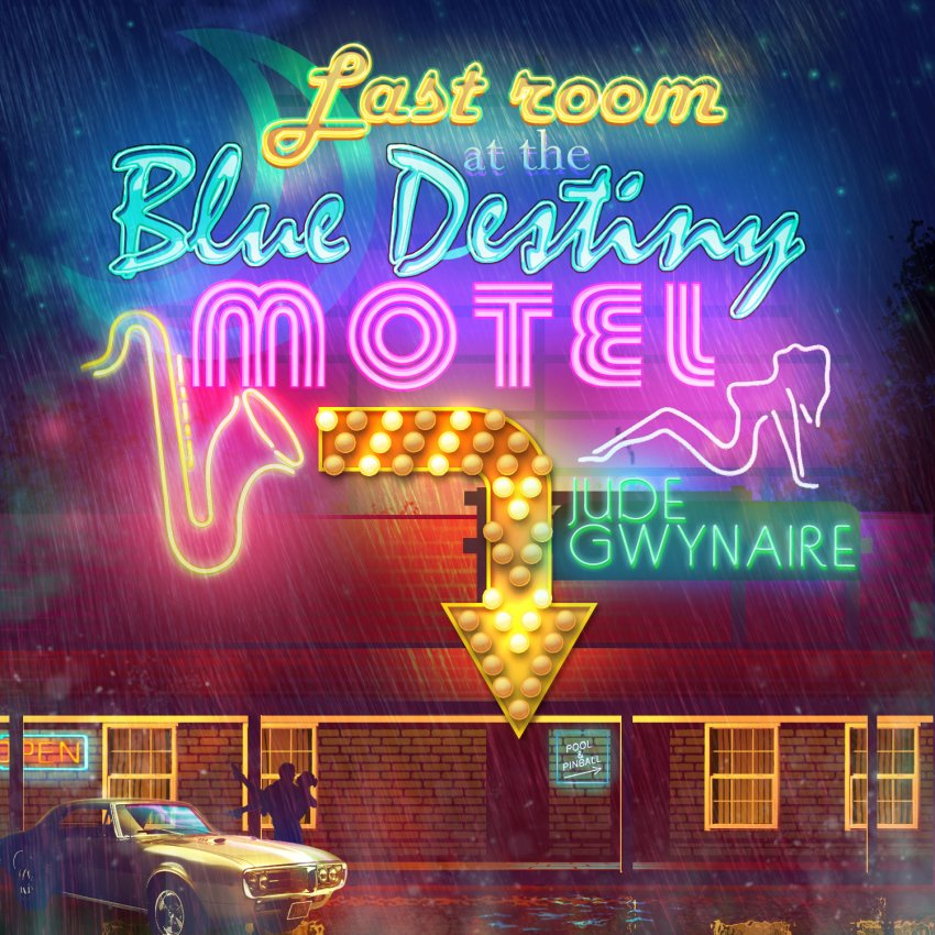 Last Room At The Blue Destiny Motel